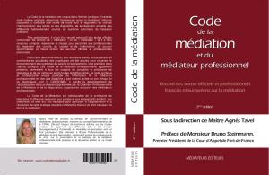 """Couverture de la deuxième édition du Code de la Médiation, Médiateurs Editeurs. Le """"droit à la médiation"""" est en marche."""